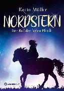 Cover-Bild zu Nordstern - Der Ruf der freien Pferde (eBook) von Müller, Karin