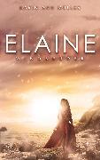 Cover-Bild zu Elaine (eBook) von Müller, Karin Ann