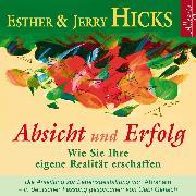 Cover-Bild zu Absicht und Erfolg (Audio Download) von Hicks, Jerry