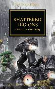 Cover-Bild zu Shattered Legions von Dan Abnett