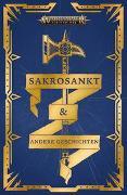 Cover-Bild zu Warhammer Age of Sigmar - Sakrosankt von Werner, C L