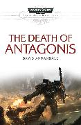 Cover-Bild zu The Death of Antagonis von Annandale, David