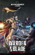 Cover-Bild zu Warhammer 40k: Warden of the Blade von David Annandale