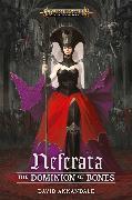 Cover-Bild zu Neferata: The Dominion of Bones von Annandale, David