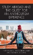 Cover-Bild zu Study Abroad and the Quest for an Anti-Tourism Experience (eBook) von Doerr, Neriko Musha (Beitr.)