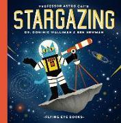 Cover-Bild zu Professor Astro Cat's Stargazing von Walliman, Dominic
