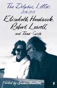 Cover-Bild zu The Dolphin Letters, 1970-1979 (eBook) von Lowell, Robert
