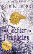 Cover-Bild zu Die Tochter des Propheten (eBook) von Hobb, Robin