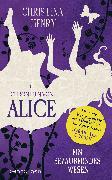 Cover-Bild zu Die Chroniken von Alice - Ein bezauberndes Wesen (eBook) von Henry, Christina