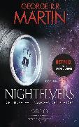 Cover-Bild zu Nightflyers - Die Dunkelheit zwischen den Sternen (eBook) von Martin, George R. R.