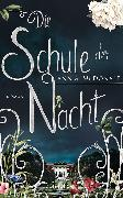 Cover-Bild zu Die Schule der Nacht (eBook) von McDonald, Ann A.