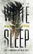 Cover-Bild zu White Sleep - Unschuldig in den Tod (eBook) von Griffin, Mark