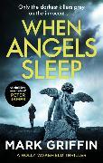 Cover-Bild zu When Angels Sleep von Griffin, Mark