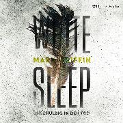 Cover-Bild zu White Sleep - Unschuldig in den Tod (ungekürzt) (Audio Download) von Griffin, Mark