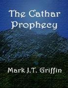 Cover-Bild zu The Cathar Prophecy (eBook) von Griffin, Mark