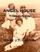 Cover-Bild zu Angel House (eBook) von Griffin, Mark J. T.