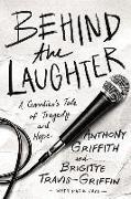 Cover-Bild zu Behind the Laughter von Griffith, Anthony