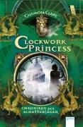 Cover-Bild zu Chroniken der Schattenjäger 03. Clockwork Princess von Clare, Cassandra