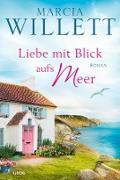 Cover-Bild zu Liebe mit Blick aufs Meer (eBook) von Willett, Marcia