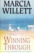 Cover-Bild zu Winning Through (The Chadwick Family Chronicles, Book 3) (eBook) von Willett, Marcia