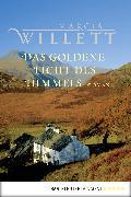 Cover-Bild zu Das goldene Licht des Himmels (eBook) von Willett, Marcia