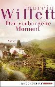 Cover-Bild zu Der verborgene Moment (eBook) von Willett, Marcia