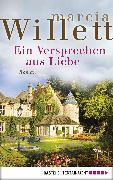 Cover-Bild zu Ein Versprechen aus Liebe (eBook) von Willett, Marcia