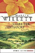 Cover-Bild zu Jahre der Sehnsucht (eBook) von Willett, Marcia