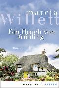 Cover-Bild zu Ein Hauch von Frühling (eBook) von Willett, Marcia