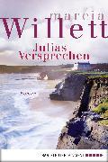Cover-Bild zu Julias Versprechen (eBook) von Willett, Marcia