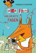 Cover-Bild zu Biermann, Franziska: Herr Fuchs und der rote Faden