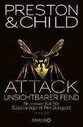 Cover-Bild zu Attack - Unsichtbarer Feind von Preston, Douglas