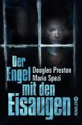 Cover-Bild zu Der Engel mit den Eisaugen von Preston, Douglas