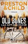 Cover-Bild zu Old Bones - Das Gift der Mumie (eBook) von Preston, Douglas