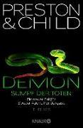 Cover-Bild zu Demon - Sumpf der Toten (eBook) von Preston, Douglas