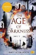 Cover-Bild zu The Age of Darkness - Das Ende der Welt von Pool, Katy Rose