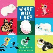Cover-Bild zu What Will I Be? von Davies, Nicola