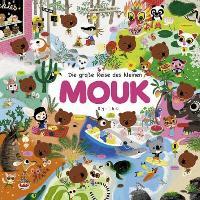 Cover-Bild zu Die große Reise des kleinen Mouk von Boutavant, Marc