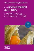 Cover-Bild zu »... und wie reagiert das KIND?« von Schmucker, Mervyn