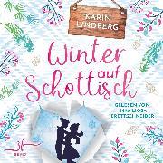 Cover-Bild zu Winter auf Schottisch (Audio Download) von Lindberg, Karin