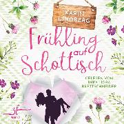 Cover-Bild zu Frühling auf Schottisch (Audio Download) von Lindberg, Karin