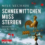 Cover-Bild zu Schneewittchen muss sterben (Audio Download) von Neuhaus, Nele