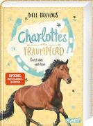 Cover-Bild zu Charlottes Traumpferd 6: Durch dick und dünn von Neuhaus, Nele