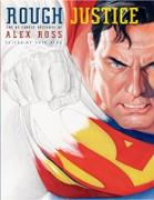 Cover-Bild zu Rough Justice: The DC Comics Sketches of Alex Ross von Ross, Alex