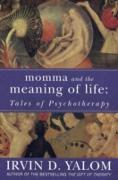 Cover-Bild zu Momma And The Meaning Of Life (eBook) von Yalom, Irvin D.