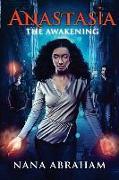 Cover-Bild zu Anastasia: The Awakening von Abraham, Nana