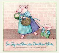 Cover-Bild zu Ein Tag im Leben der Dorothea Wutz von Hauptmann, Tatjana