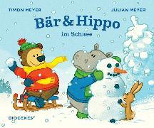 Cover-Bild zu Bär & Hippo im Schnee von Meyer, Julian