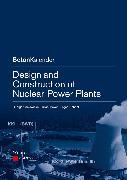 Cover-Bild zu Design and Construction of Nuclear Power Plants (eBook) von Meiswinkel, Rüdiger