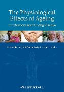 Cover-Bild zu The Physiological Effects of Ageing (eBook) von Farley, Alistair